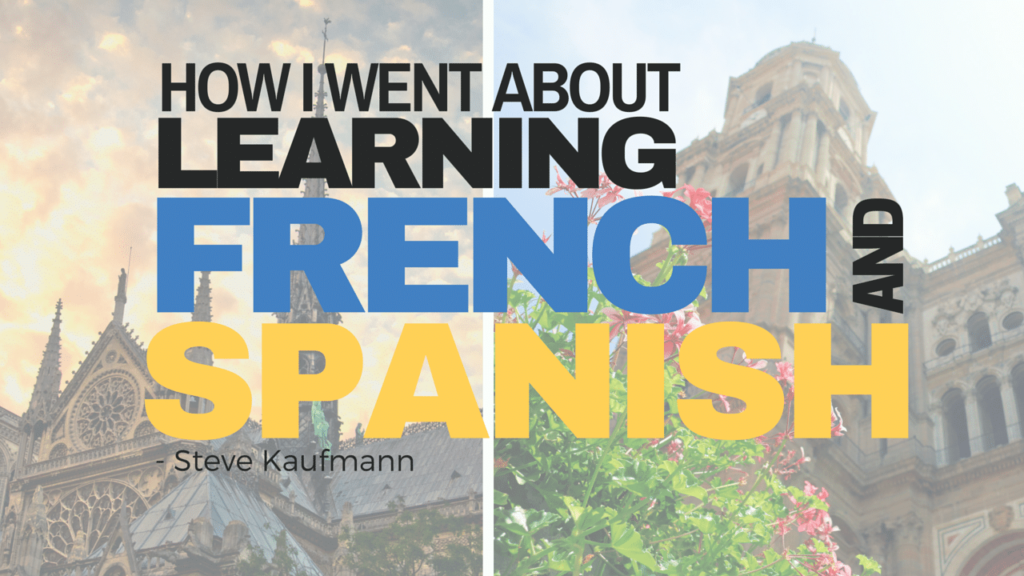 learning french and spanish